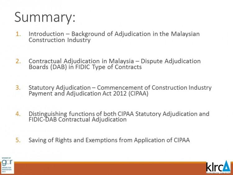 Dispute Boards & Adjudication in Malaysia : An Insight into the Road Ahead by Professor Datuk Sundra Rajoo